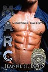 Brothers in Blue: Marc (Brothers in Blue, #2)