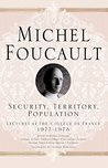 Security, Territory, Population by Michel Foucault