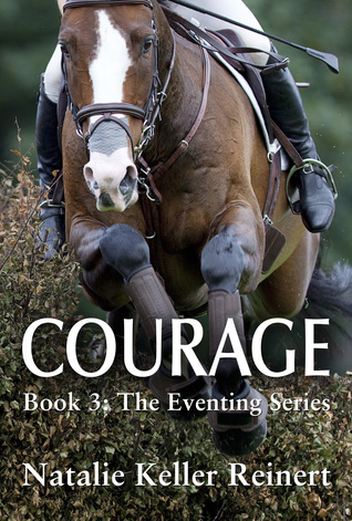 Courage by Natalie Keller Reinert