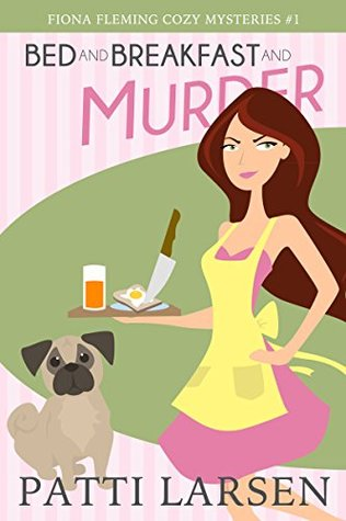 Bed and Breakfast and Murder (Fiona Fleming #1)