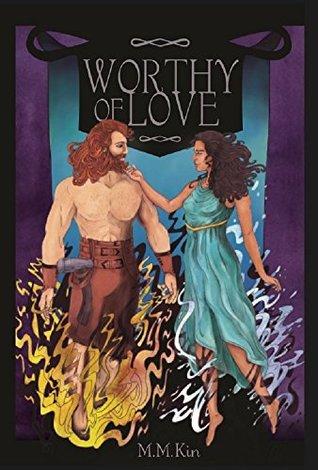 Worthy of Love (Interludes in Myth Book 1)