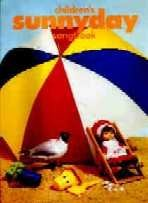 Childrens Sunnyday Songbook