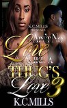 Ain't No Love Like A Thug's Love 3 by K.C. Mills