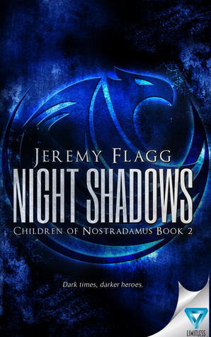 Night Shadows (Children of Nostradamus, #2)