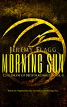 Morning Sun by Jeremy Flagg