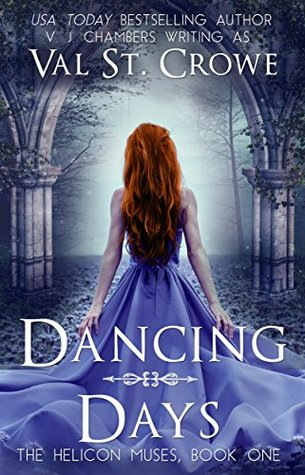 Dancing Days (Helicon Muses, #1)