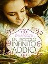 Un piccolo infinito addio by Emily Pigozzi