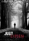 Just Listen (Mind Over Matter Book 1)