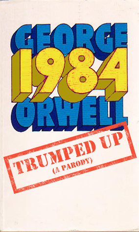 1984: Trumped Up