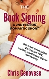 The Book Signing (2nd Person Romantic Shorts #1)