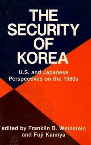 the-security-of-korea-u-s-and-japanese-perspectives-on-the-1980s