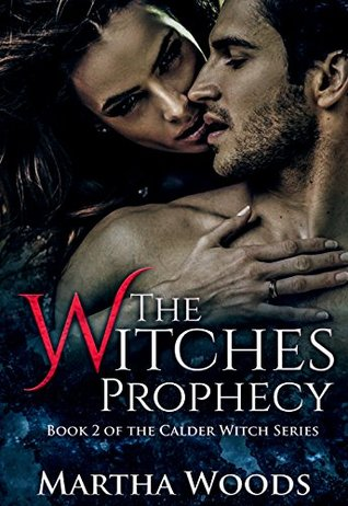 The Witches Prophecy (The Calder Witch Series #2)
