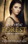 Into the Forest (Royal Bloodlines, #2)