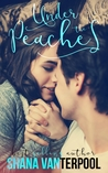 Under The Peaches (Teaching Love #1)