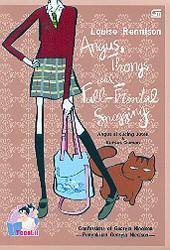 Angus Si Kucing Jutek Dan Kursus Ciuman by Louise Rennison