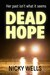 Dead Hope by Nicky Wells