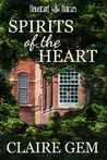 Spirits of the Heart (A Haunted Voices Novel, #2)