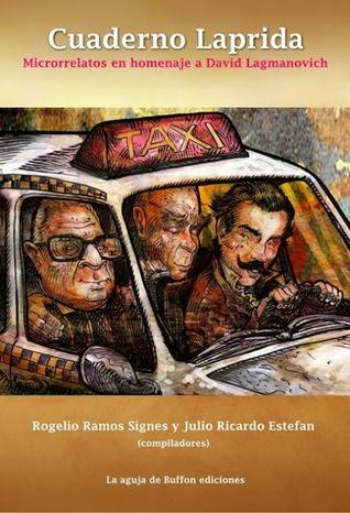 Cuaderno Laprida. Microrrelatos en homenaje a David Lagmanovich