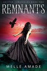 Remnants (Shifter Chronicles, #2)