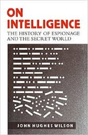 On Intelligence by John Hughes Wilson