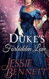 Regency Romance: Duke's Forbidden Love (The Fairbanks Series - Love & Hearts) (Historical Romance Fiction)