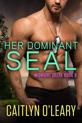 Her Dominant SEAL (Midnight Delta, #9)