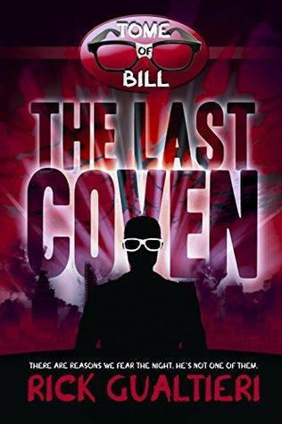 The Last Coven (The Tome of Bill #8) -  Rick Gualtieri