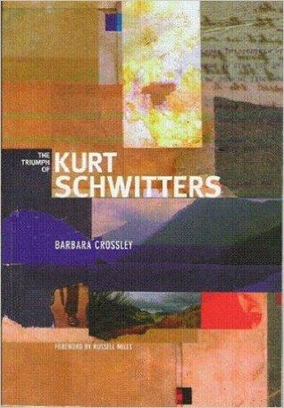 the-triumph-of-kurt-schwitters