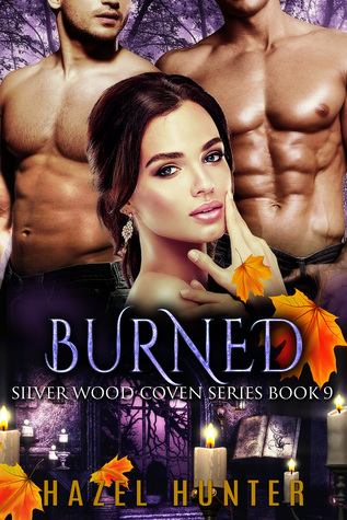 Burned (Silver Wood Coven, #9)