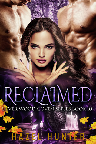Reclaimed (Silver Wood Coven, #10)