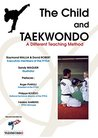 The Child and Taekwondo: A different teaching method