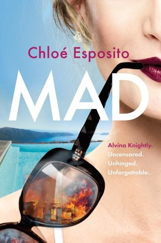 Mad (Mad, Bad, and Dangerous to Know Trilogy #1)