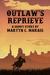 Outlaw's Reprieve