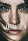 Marthas Widerstand by Kerry Drewery