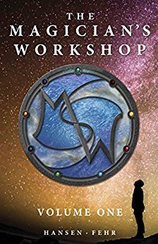The Magicians Workshop, Volume One(The Magicians Workshop)