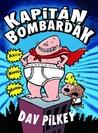 Kapitán Bombarďák (Kapitán Bombarďák, #1)