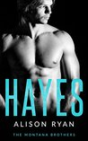 Hayes (The Montana Brothers, #2)