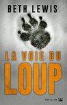 La Voie du loup (Thriller d'action)