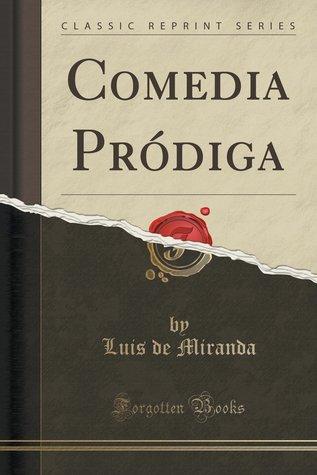 comedia-prodiga-classic-reprint