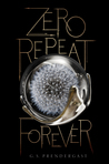 Zero Repeat Forever (The Nahx Invasions #1)