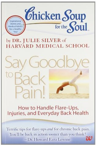 Chicken Soup for the Soul: Say Goodbye to Back Pain