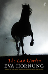 The Last Garden by Eva Hornung
