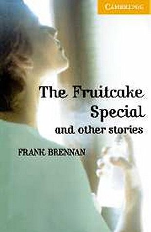 the fruitcake special and other stories level 4 brennan frank