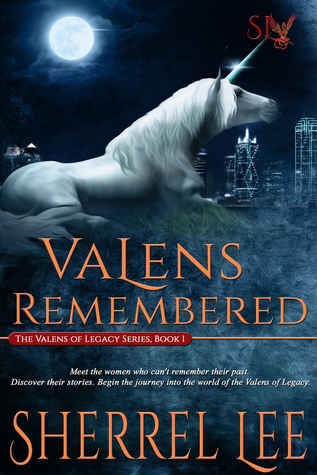 Valens Remembered (The Valens of Legacy, #1)