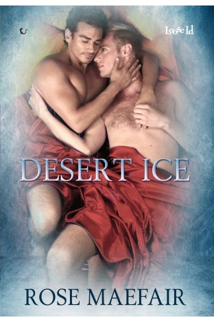 Book Review: Desert Ice By Rose Maefair