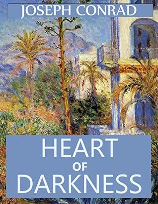 Heart of Darkness (Annotated): Classical Novels - Collection