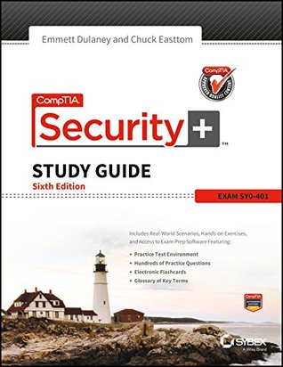 Comptia Security + Study Guide Exam Sy0 - 401, 6 Edition