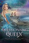 The Questionable Queen (Misfit Monarchs Book 2)