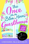 Wish You Were Here (The Once in a Blue Moon Guesthouse, #4)