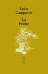 La friche by Luisa Campanile